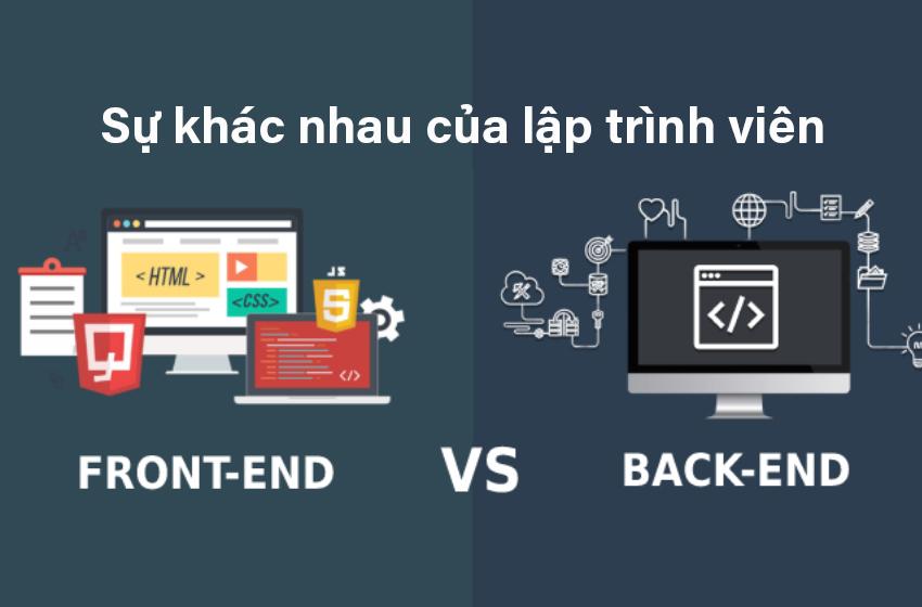 sự khác nhau của lập trình viên front end và back end