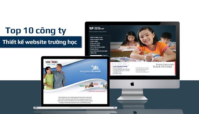 Top 7 Công ty thiết kế website trường học uy tín nhất